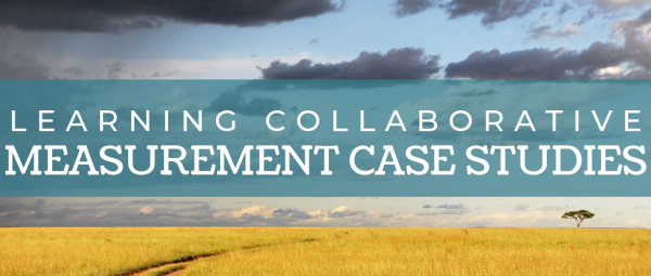 Learning Collaborative Measurement Case Studies